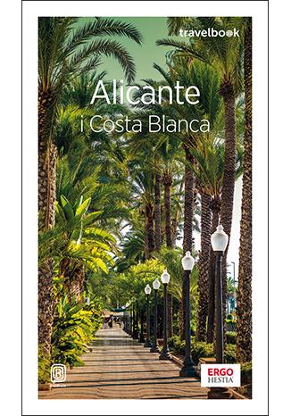 ALICANTE I COSTA BLANCA TRAVELBOOK WYD. 3,
