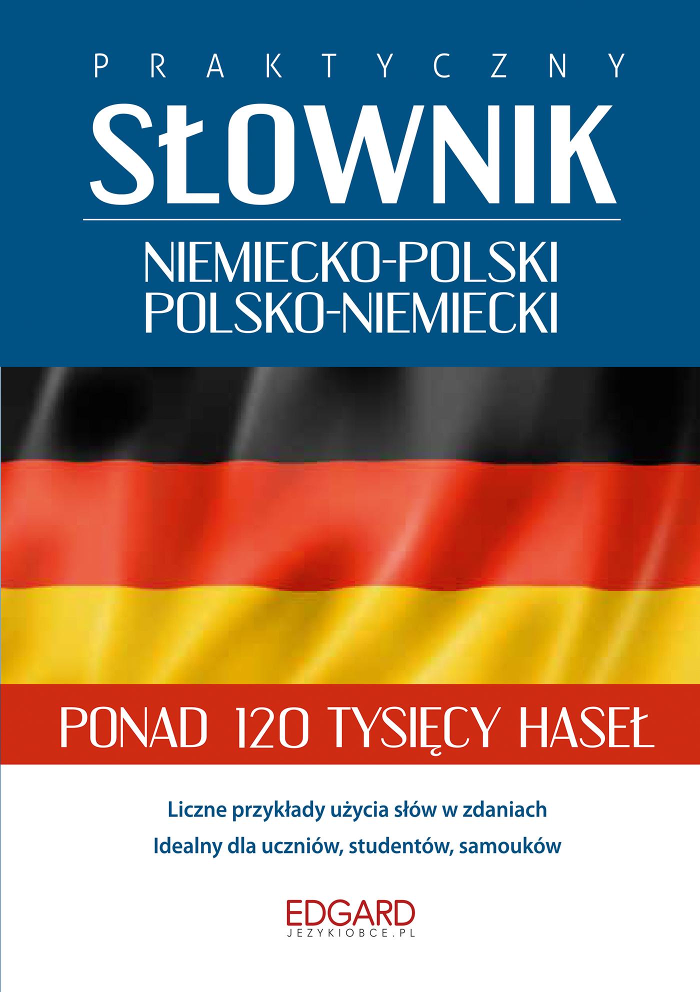 PRAKTYCZNY SŁOWNIK NIEMIECKO-POLSKI POLSKO-NIEMIECKI,