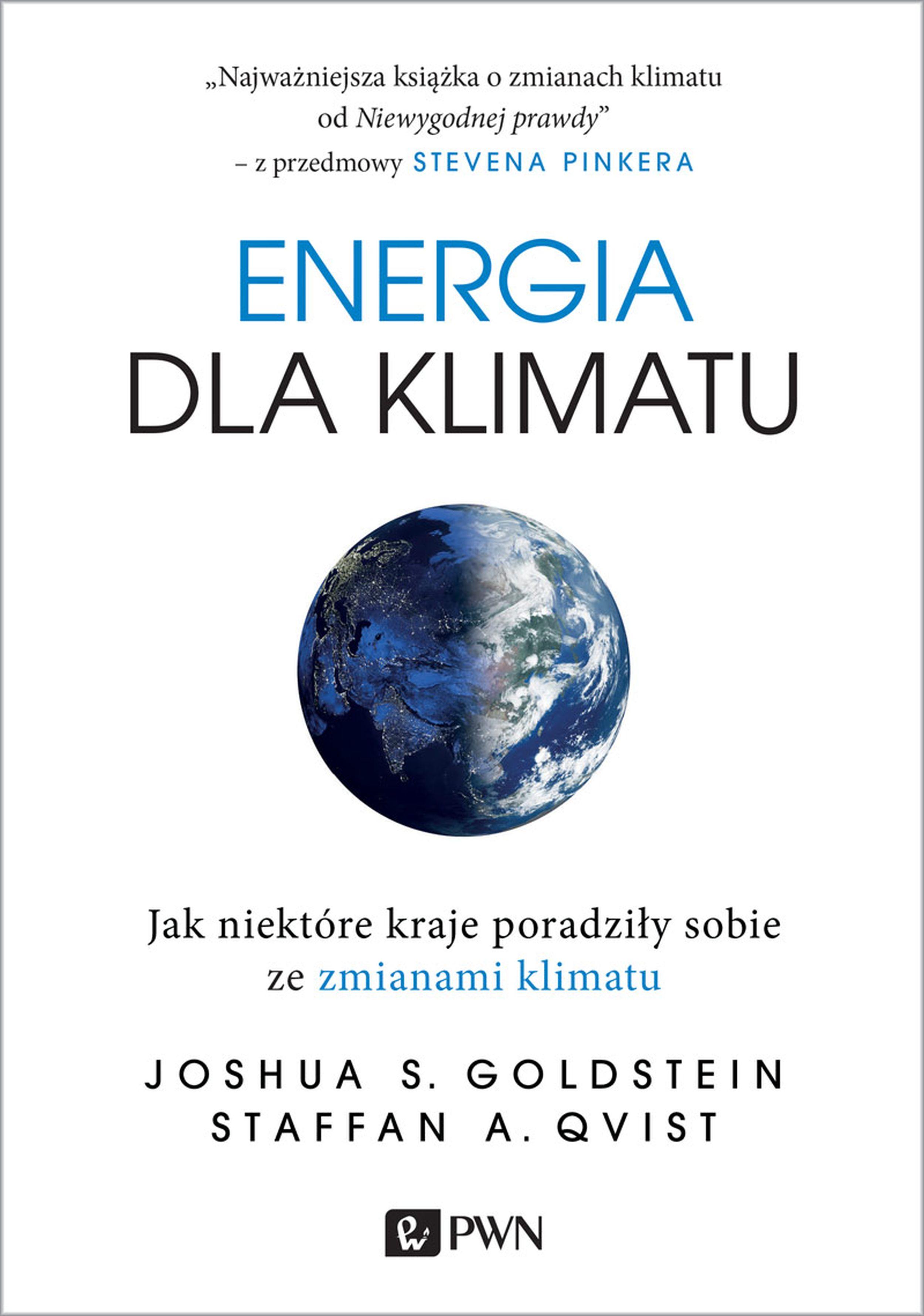 ENERGIA DLA KLIMATU JAK NIEKTÓ, JOSHUA S. GOLDSTEIN, STAFFAN A. QVIST