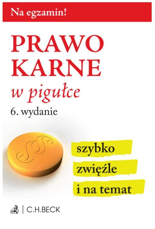 PRAWO KARNE W PIGUŁCE, Petryszak Grzegorz