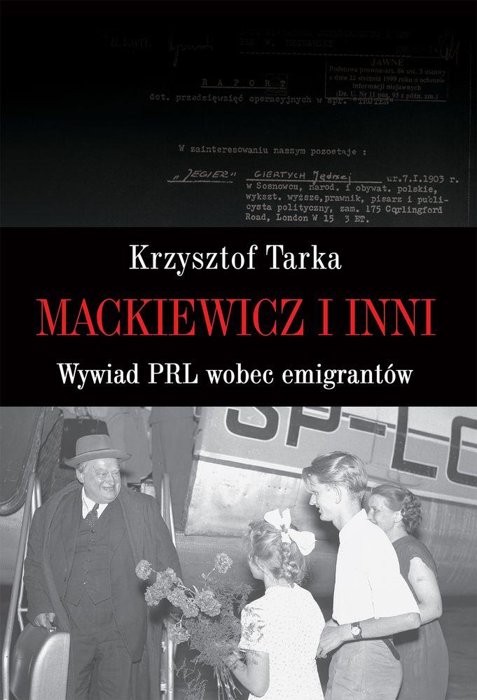 MACKIEWICZ I INNI WYWIAD PRL WOBEC EMIGRANTÓW,