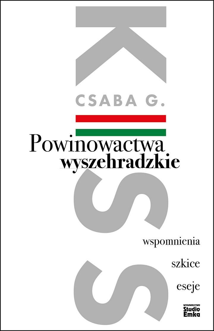 POWINOWACTWA WYSZEHRADZKIE ., CSABA G. KISS