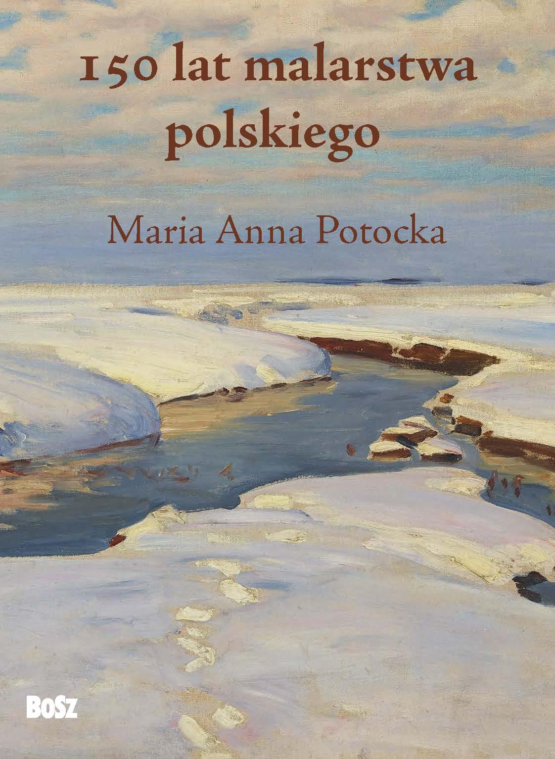 150 LAT MALARSTWA POLSKIEGO, MARIA ANNA POTOCKA