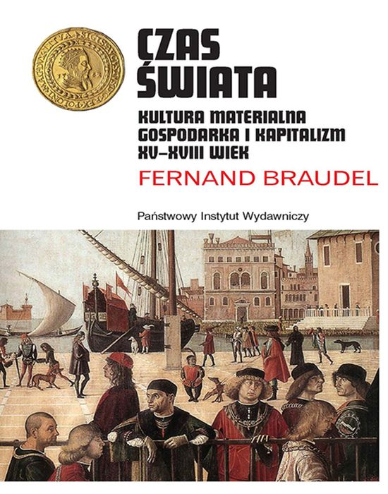 CZAS ŚWIATA KULTURA MATERIALNA GOSPODARKA I KAPITALIZM XV-XVIII WIEK, POBŁOCKI KACPER
