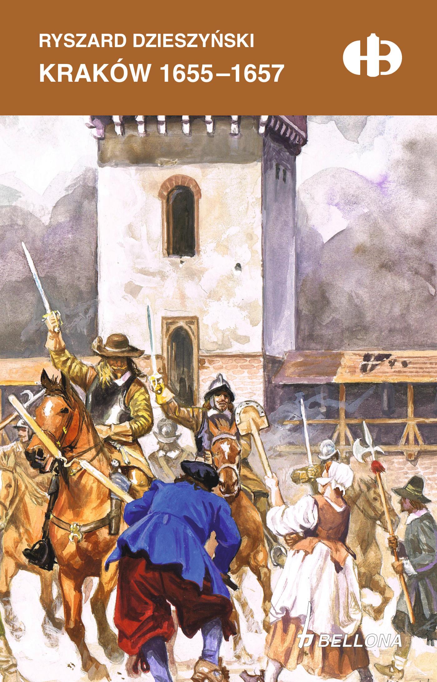 KRAKÓW 1655-1657 HISTORYCZNE BITWY, Rąkowski Grzegorz