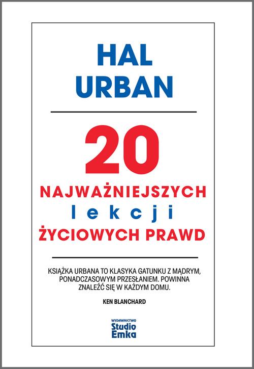 20 NAJWAŻNIEJSZYCH LEKCJI ŻYCI, HAL URBAN